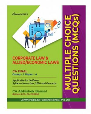 CA Final Group 1 Paper 4 Corporate and Economic Law Multiple Choice Questions (MCQ's) - Abhishek Bansal