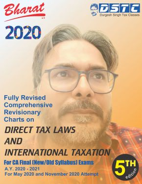 CA Final Group 2 Paper 7 Fully Revised Comprehensive Revisionary Charts on Direct Tax Laws and International Taxation - Durgesh Singh