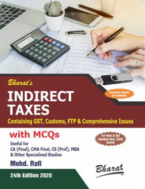 CA Final Group 2 Paper 8 Indirect Taxes Containing GST, Customs, FTP and Comprehensive Issues With MCQ - Mohd. Rafi