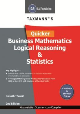 CA Foundation Paper 3 Business Mathematics and Logical Reasoning and Statistics Reliance's Golden Guide - Kailash Thakur