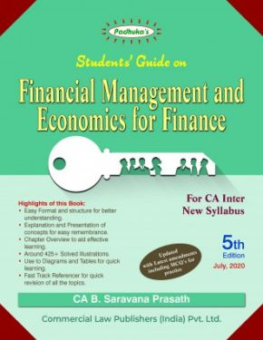 CA Inter Group 2 Paper 8 Padhuka's Students' Guide on Financial Management and Economics for Finance - G. Sekar B. Saravana Prasath