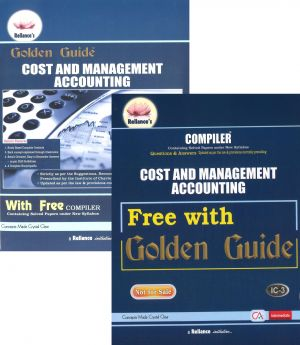 CA Inter Group 1 Paper 3 Cost and Management Accounting Reliance's Golden Guide - S.K. Aggarwal, Abha Aggarwal