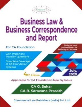 CA Foundation Paper 2 Padhuka's Business Law and Business Correspondence And Reporting - G. Sekar, B. Saravana Prasath
