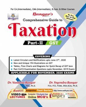 CA Inter Group 1 Paper 4  Comprehensive Guide to Taxation Part - 2 (GST) - Yogendra Bangar Vandana Bangar